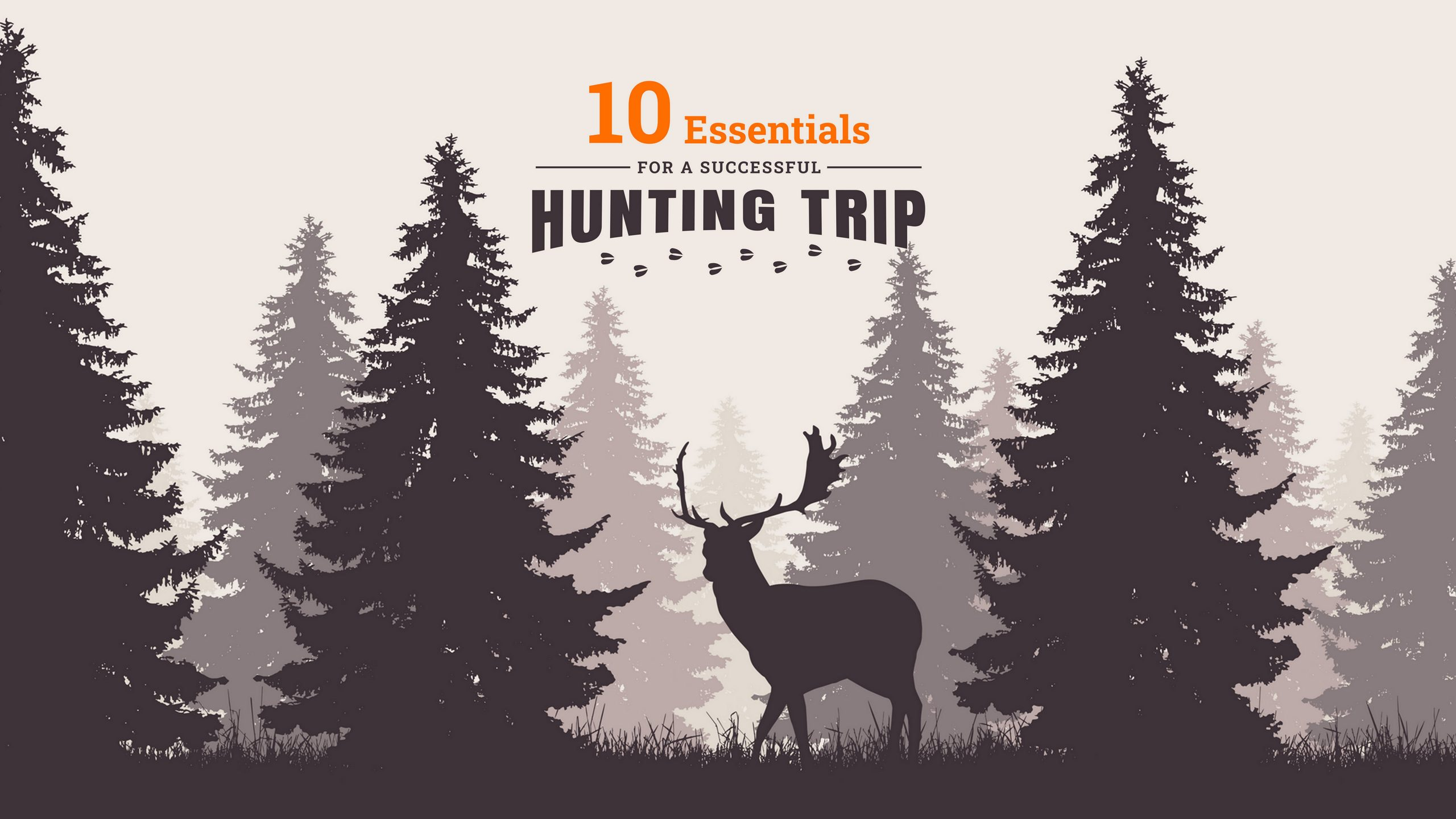 10 Essentials for a Successful Hunting Trip